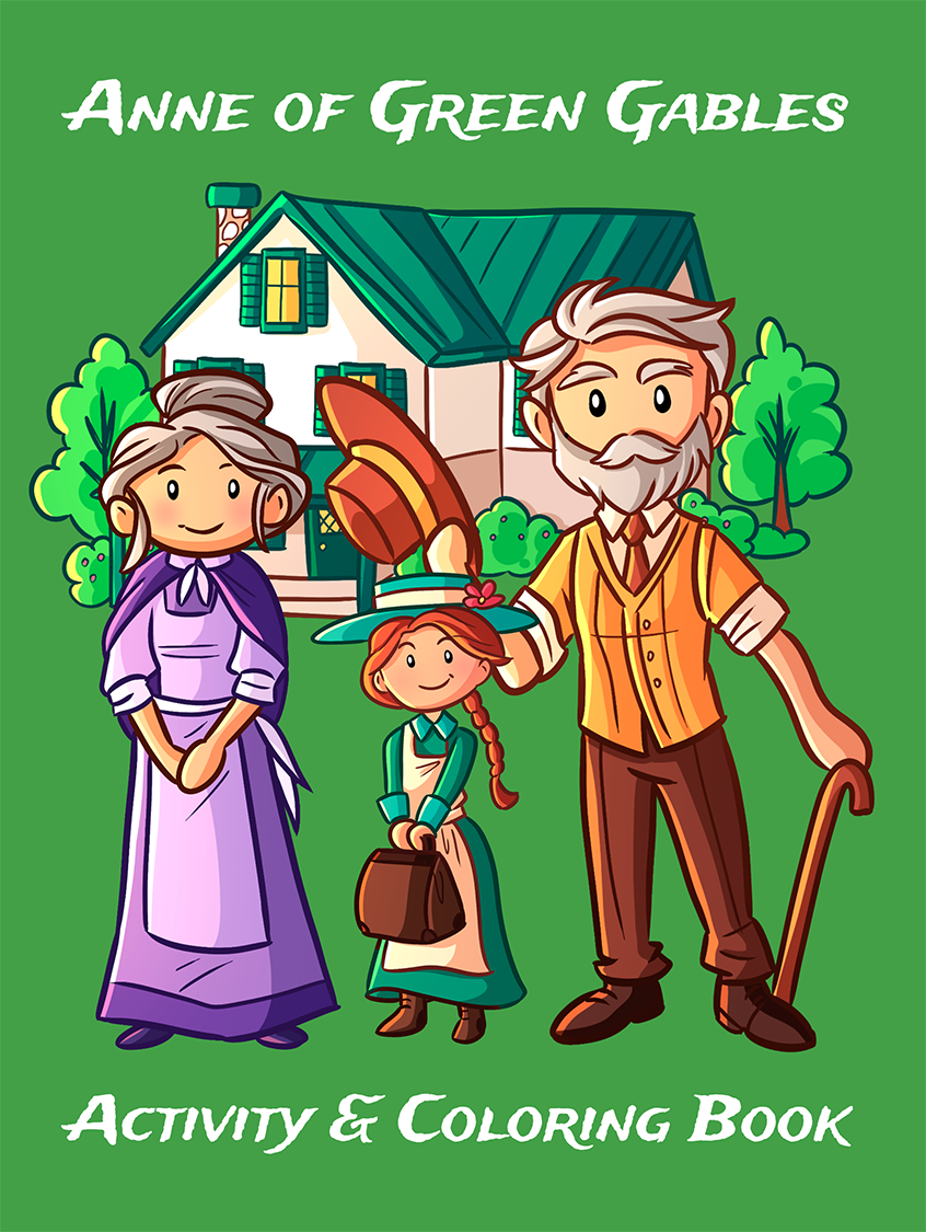 Anne of Green Gables Activity & Coloring Book: Solve the puzzles and color your way though Anne's adventures
